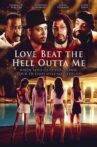 Love Beat the Hell Outta Me Movie Streaming Online