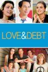 Love & Debt Movie Streaming Online