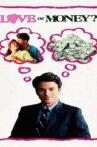 Love or Money Movie Streaming Online