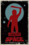 Machete Kills Again... in Space Movie Streaming Online
