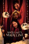 Madeline's Madeline Movie Streaming Online