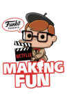 Making Fun: The Story of Funko Movie Streaming Online