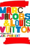 Marc Jacobs & Louis Vuitton Movie Streaming Online