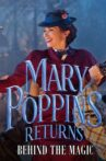 Mary Poppins Returns: Behind the Magic Movie Streaming Online