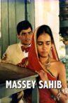 Massey Sahib Movie Streaming Online