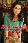 Matchmaker Santa Movie Streaming Online