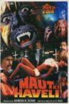 Maut Ki Haveli Movie Streaming Online