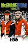McEnroe/Borg: Fire & Ice Movie Streaming Online