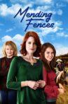 Mending Fences Movie Streaming Online
