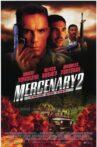 Mercenary II: Thick & Thin Movie Streaming Online
