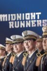 Midnight Runners Movie Streaming Online