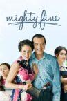 Mighty Fine Movie Streaming Online