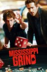 Mississippi Grind Movie Streaming Online
