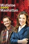 Mistletoe Over Manhattan Movie Streaming Online