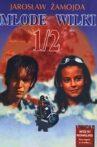 Młode Wilki 1/2 Movie Streaming Online