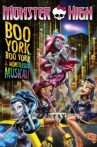 Monster High: Boo York, Boo York Movie Streaming Online