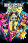 Monster High: Electrified Movie Streaming Online