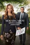 Morning Show Mysteries: A Murder in Mind Movie Streaming Online