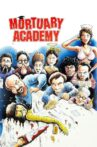 Mortuary Academy Movie Streaming Online
