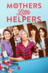 Mother's Little Helpers Movie Streaming Online