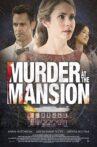 Murder at the Mansion Movie Streaming Online