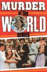 Murder at the World Series Movie Streaming Online