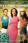 My Other Mother Movie Streaming Online