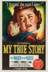 My True Story Movie Streaming Online