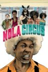 N.O.L.A Circus Movie Streaming Online