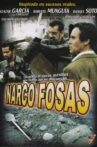 Narcofosas Movie Streaming Online