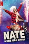 Nate: A One Man Show Movie Streaming Online