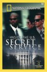 National Geographic: Inside the U.S. Secret Service Movie Streaming Online