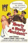 Nearly a Nasty Accident Movie Streaming Online