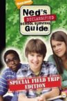 Ned's Declassified School Survival Guide: Field Trips, Permission Slips, Signs, and Weasels Movie Streaming Online