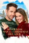 Never Kiss a Man in a Christmas Sweater Movie Streaming Online