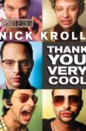 Nick Kroll: Thank You Very Cool Movie Streaming Online