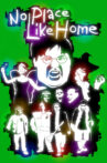 No Place Like Home Movie Streaming Online