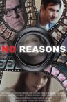 No Reasons Movie Streaming Online
