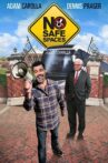 No Safe Spaces Movie Streaming Online