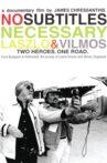 No Subtitles Necessary: Laszlo & Vilmos Movie Streaming Online