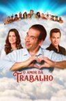 O Amor Dá Trabalho Movie Streaming Online