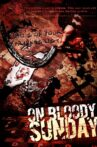 On Bloody Sunday Movie Streaming Online