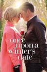 Once Upon a Winter's Date Movie Streaming Online