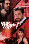 One Tough Cop Movie Streaming Online