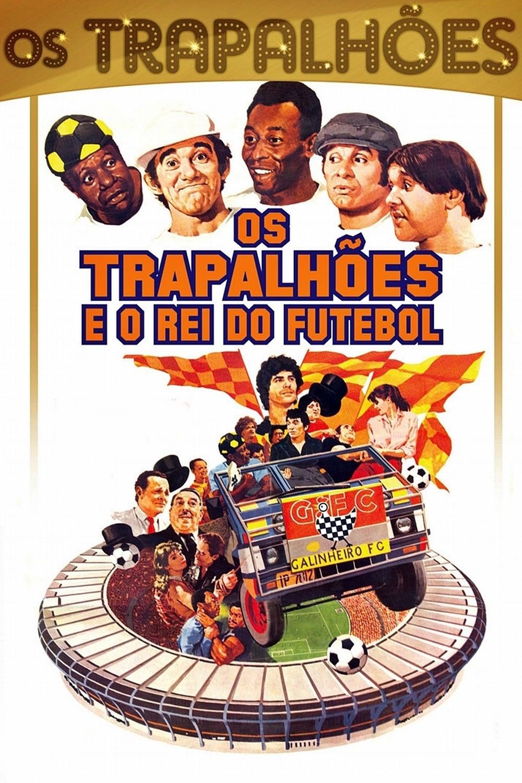 Os Trapalhões e o Rei do Futebol Movie Streaming Online