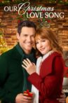 Our Christmas Love Song Movie Streaming Online