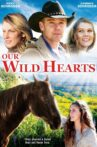 Our Wild Hearts Movie Streaming Online