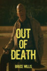 Out of Death Movie Streaming Online