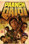 Paanch Qaidi Movie Streaming Online