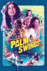 Palm Swings Movie Streaming Online